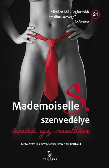 Mademoiselle S. szenvedélyr (Inforádió)